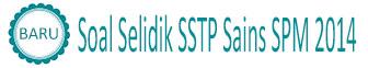 Soal Selidik SSTP Sains SPM 2014
